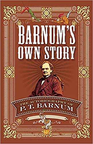 Barnums own story the autobiography of p t barnum p t barnum barnums own story the autobiography of p t barnum p t barnum 9780486811871 amazon books stopboris Image collections