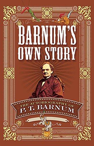 Barnums Own Story The Autobiography of P. T. Barnum [Barnum, P. T.] (Tapa Blanda)