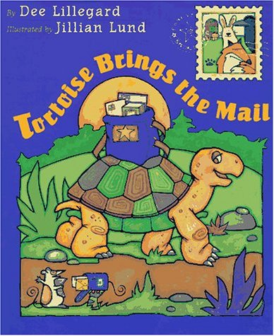 Tortoise Brings the Mail: 2 Dee Lillegard and Jillian Lund