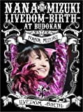 NANA MIZUKI LIVEDOM-BIRTH-AT BUDOKAN [DVD]