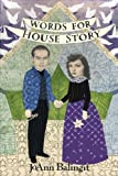 Words for House Story, JoAnn Balingit, 1625490283