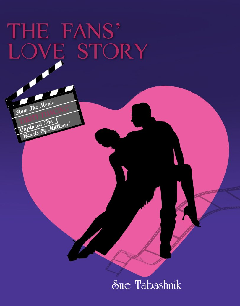 Download THE FANS' LOVE STORY: How The Movie 'DIRTY DANCING' Captured The Hearts Of Millions! PDF