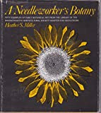 A Needleworker's Botany, Heather S. Miller, 0912274816