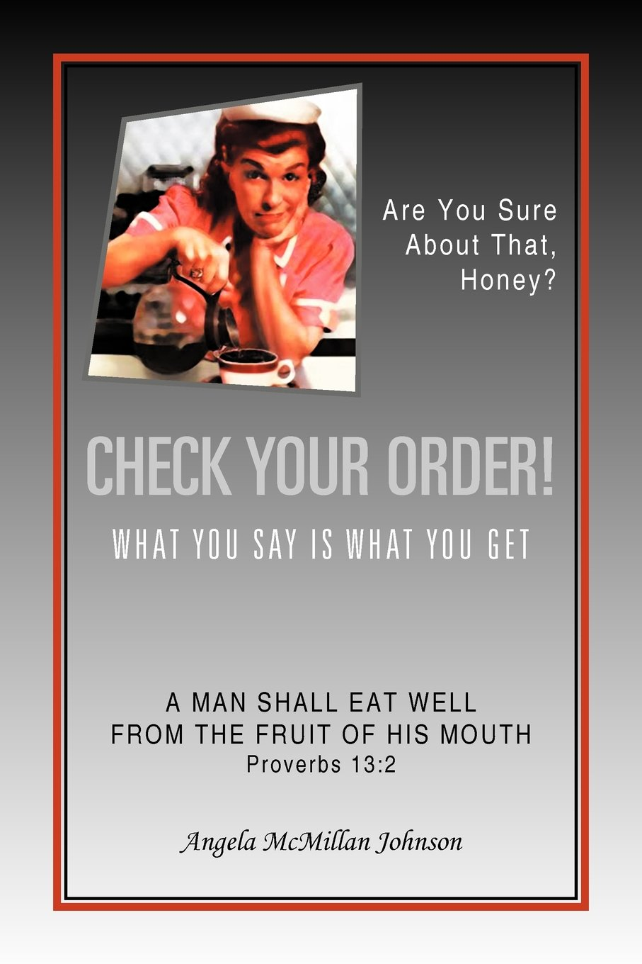 Download Check Your Order!: What You Say Is What You Get pdf