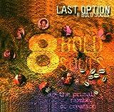 Last Option by 8 BOLD SOULS