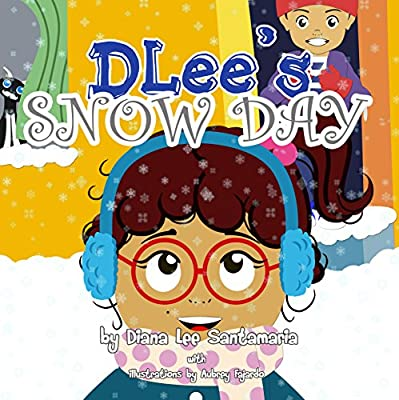 DLee's Snow Day: The Snow Kids and the Curious Cat Story