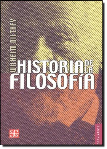 Historia de la filosofía (Breviarios): Amazon.es: Dilthey, Wilhelm: Libros