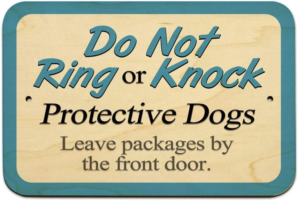 Do Not Ring or Knock Protective Dogs Leave Packages by Front Door Novelty Metal Sign for Home Decor Tin Sign for Man Women Cave