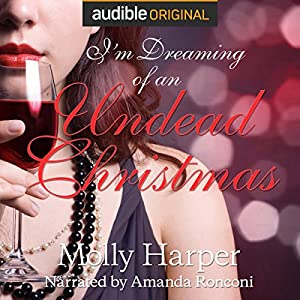 I'm Dreaming of an Undead Christmas Audiobook