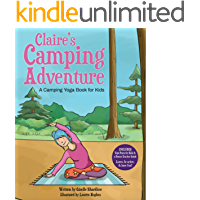 Claire's Camping Adventure: A Camping Yoga Book for Kids
