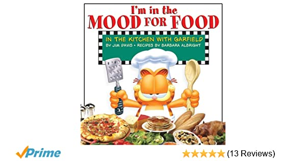 Im In The Mood For Food In The Kitchen With Garfield Jim Davis