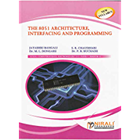 THE 8051 ARCHITECTURE,, INTERFACIING AND PROGRAMMING (English Edition)