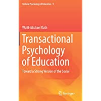 Transactional Psychology of Education: Toward a Strong Version of the Social