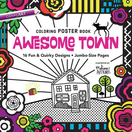Download Awesome Town Coloring Poster Book: 16 Fun & Quirky Designs - Jumbo-Size Pages pdf epub