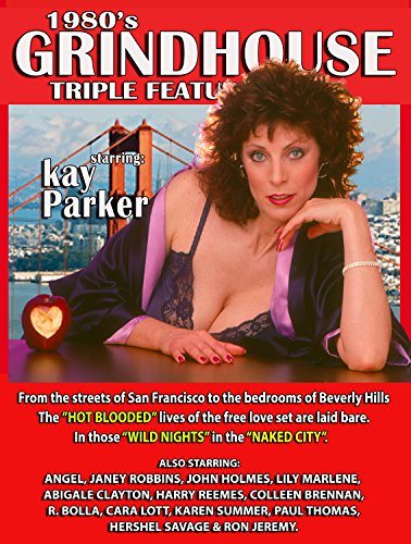 KAY PARKER starring in 1980's GRINDHOUSE Triple Main attraction