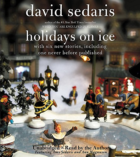 Holidays on Ice by Sedaris, David/ Sedaris, Amy (NRT)/ Magnuson, Ann (NRT)