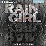 Rain Girl | Gabi Kreslehner,Lee Chadeayne (translator)