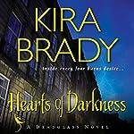 Hearts of Darkness: A Deadglass Novel, Book 1   Kira Brady