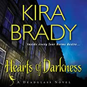 Hearts of Darkness: A Deadglass Novel, Book 1 | Kira Brady