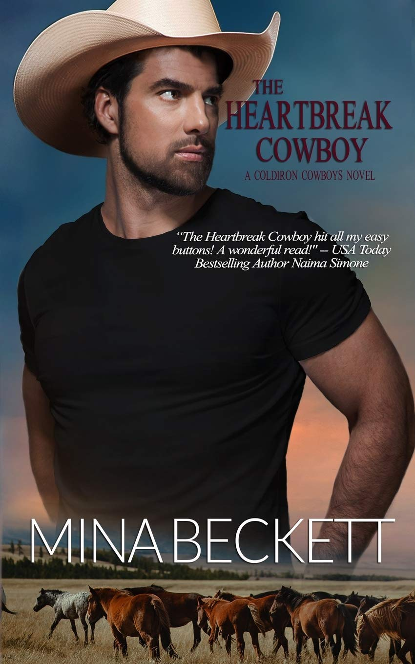 The Heartbreak Cowboy Book 1 In The Coldiron Cowboys Series Beckett Mina 9781732705128 Amazon Com Books