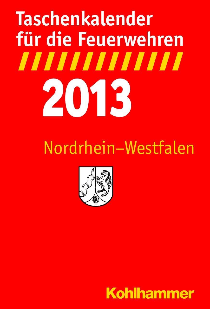 Taschenkalender für die Feuerwehren 2013/Nordrhein-Westfalen