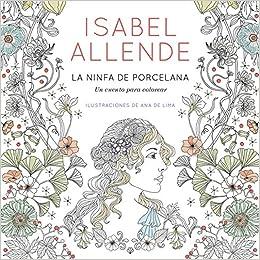 La ninfa de porcelana (EXITOS): Amazon.es: Isabel Allende ...