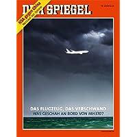 DER SPIEGEL 13/2014: Das Flugzeug, das verschwand