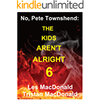 No, Pete Townshend: The Kids Aren't Alright 6