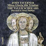 Taverner: Missa Gloria tibi Trinitas, Magnificats for 4, 5 & 6 voices
