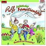 Rolfs fröhlicher Familientag (Musik für Dich)