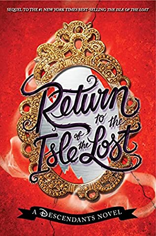 book cover of Return to the Isle of the Lost
