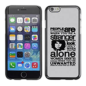 PC/Aluminum Funda Carcasa protectora para Apple Iphone 6 Plus 5.5 People Are Strange When You Are / JUSTGO PHONE PROTECTOR