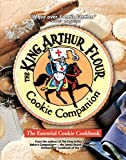 King Arthur Flour Cookie Companion: The Essential Cookie Cookbook