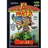 Toxic Avenger Part 2: Dire
