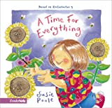 A Time for Everything, Susie Poole, 0310708222