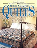 Quick Classic Quilts, Marsha R. McCloskey and Oxmoor House Staff, 0848714652