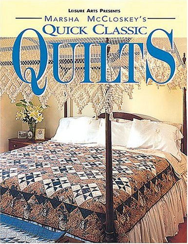 Feathered Quilt Pattern Star - Marsha McCloskey's Quick Classic Quilts: Four-Patches to Feathered Stars (For the Love of Quilting)
