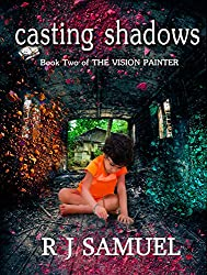 Casting Shadows (The Vision Painter Book 2)
