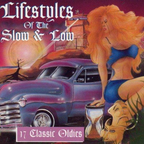 Lifestyles Slow Low Classic Oldies