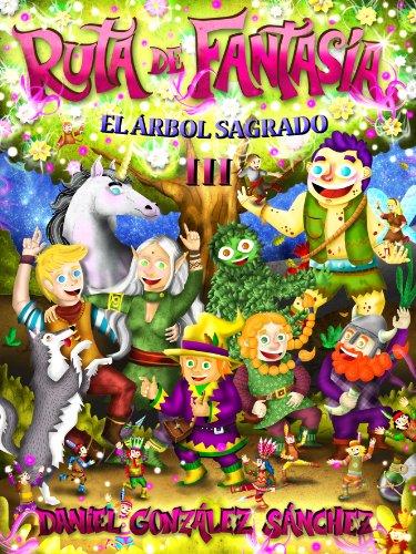 El Árbol Sagrado (Ruta de Fantasía nº 3) (Spanish Edition ...