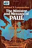 The Ministry and Message of Paul, Richard N. Longenecker, 0310283418