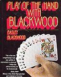 Play of the Hand with Blackwood, Easley Blackwood, 0894740245