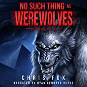 No Such Thing As Werewolves | Chris Fox