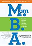 Mom.B.A.: Essential Business Advice from One Generation to the Next (English Edition)