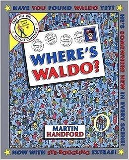 picture regarding Where's Waldo Pictures Printable referred to as Wheres Waldo? Huge Ebook: Martin Handford: 9780763622374