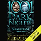 Daring Her Love Audiobook by Melissa Foster Narrated by Natalie Ross