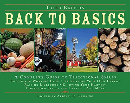 [Back to Basics: A Complete Guide to Traditional Skills] (By: Abigail R Gehring) [published: April,
