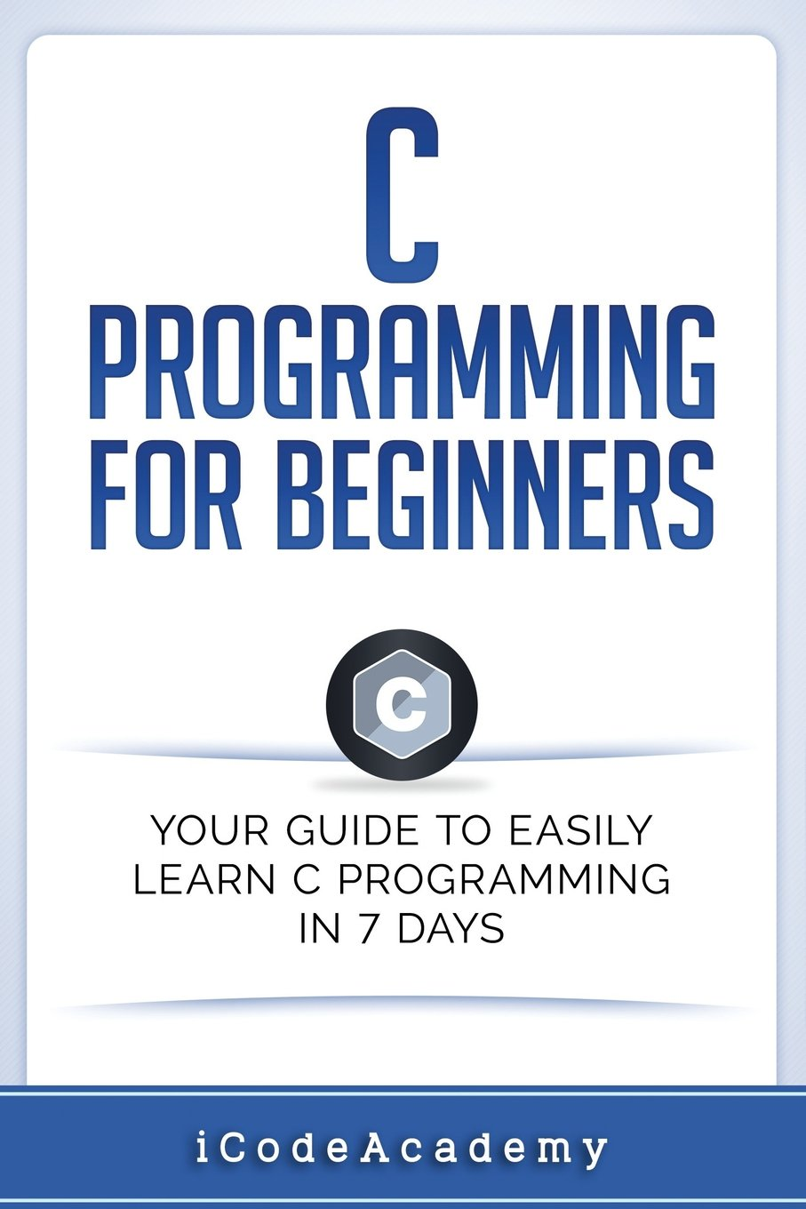 Amazon com: C Programming for Beginners: Your Guide to