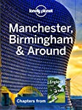 Lonely Planet Manchester, Birmingham & Around (Travel Guide Chapter)