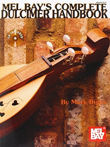 - Mel Bay Complete Dulcimer Handbook by Mark Biggs (2003-11-01)